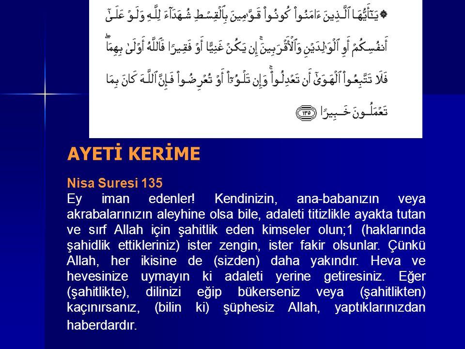Nisa Suresi 135 Ey iman edenler.