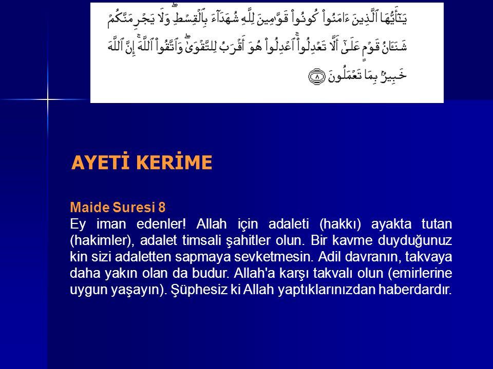 Maide Suresi 8 Ey iman edenler.