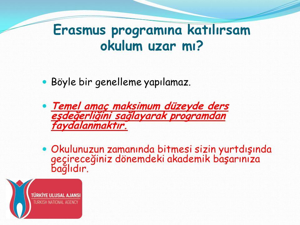 Erasmus programına katılırsam okulum uzar mı. Böyle bir genelleme yapılamaz.