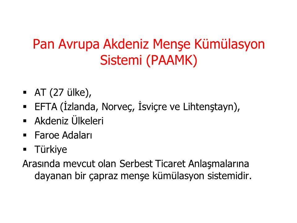 Pan Avrupa Menşe Kümülasyon Sistemi (PAMK)  AT (27 ülke),  EFTA (İzlanda, Norveç, İsviçre ve Lihtenştayn),  Türkiye  Arasında mevcut olan Serbest Ticaret Anlaşmalarına dayanan bir çapraz menşe kümülasyon sistemidir.