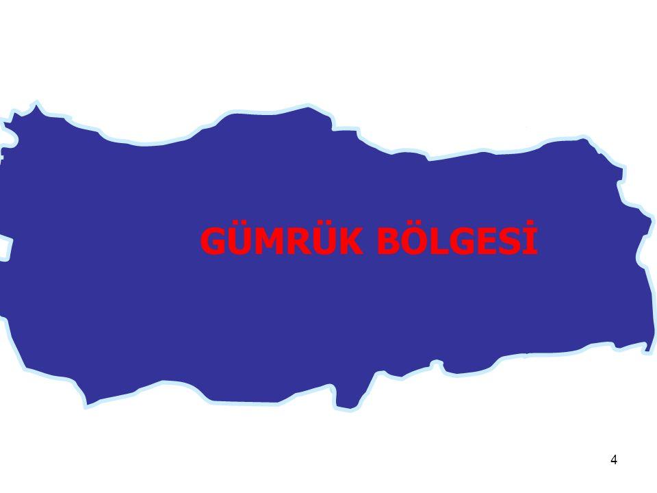 3 Türkiye Cumhuriyeti Gümrük Bölgesi (Türkiye Gümrük Bölgesi / Gümrük Bölgesi) Türkiye gümrük bölgesi veya gümrük bölgesi deyimi;  Türkiye cumhuriyeti topraklarını,  karasularını,  iç sularını,  hava sahasını  kapsayan Türkiye Cumhuriyeti bölgesini ifade etmektedir.