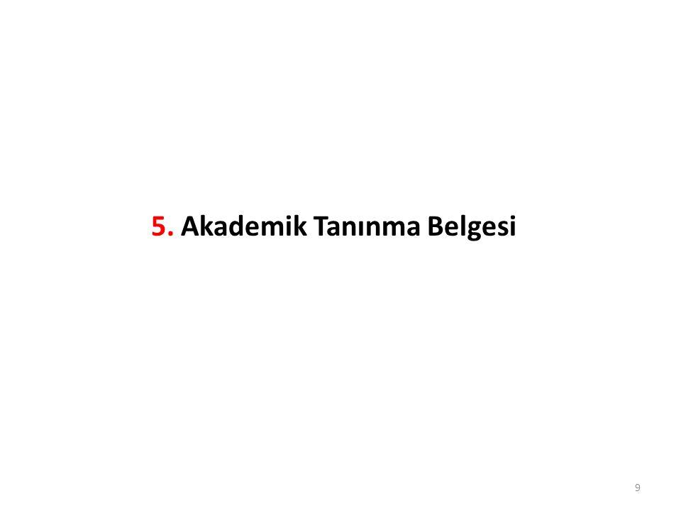 5. Akademik Tanınma Belgesi 9