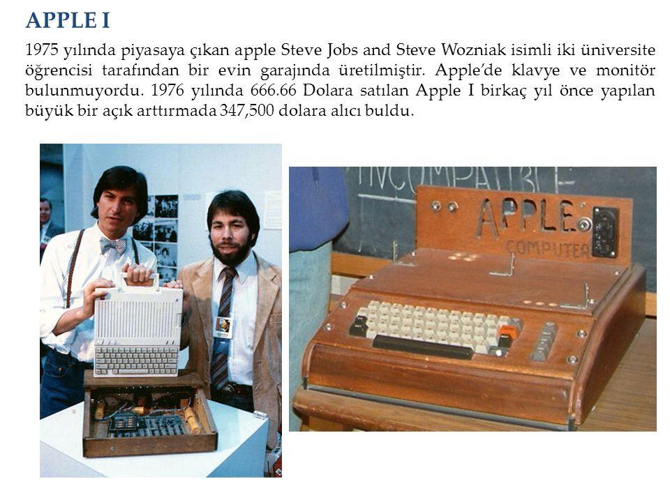 1975 yılında piyasaya çıkan apple Steve Jobs and Steve Wozniak isimli iki üniversite öğrencisi tarafından bir evin garajında üretilmiştir. Apple'de kl