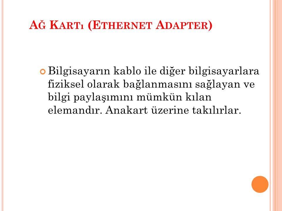 Ağ Kartı (Ethernet Adapter )