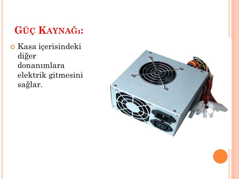 A Ğ K ARTı (E THERNET A DAPTER ) Bilgisayarın kablo ile diğer bilgisayarlara fiziksel olarak bağlanmasını sağlayan ve bilgi paylaşımını mümkün kılan elemandır.