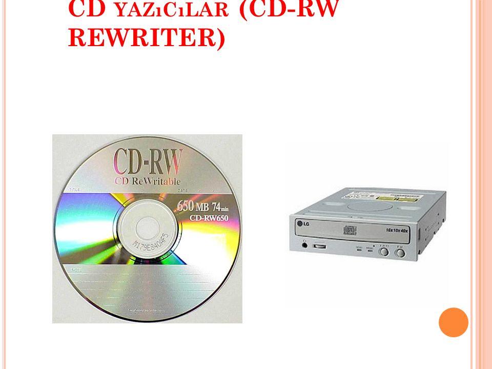 CD-R OM VE CD-R OM S ÜRÜCÜLER Son yıllarda özellikle görüntü ve ses kalitesi aranan durumlarda yoğun bir şekilde CD ler kullanılmaktadır.