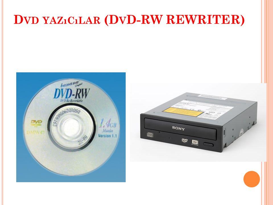 D VD -R OM VE D VD -R OM S ÜRÜCÜ  OPTİK OKUMA AYGITLARIDIR  CD ORTAMLARIN EN AZ 10 KATI DEPOLAMA KAPASİTESİ  DVD VE CD ORTAMLARIN KULLANILMASINI SAĞLAR.