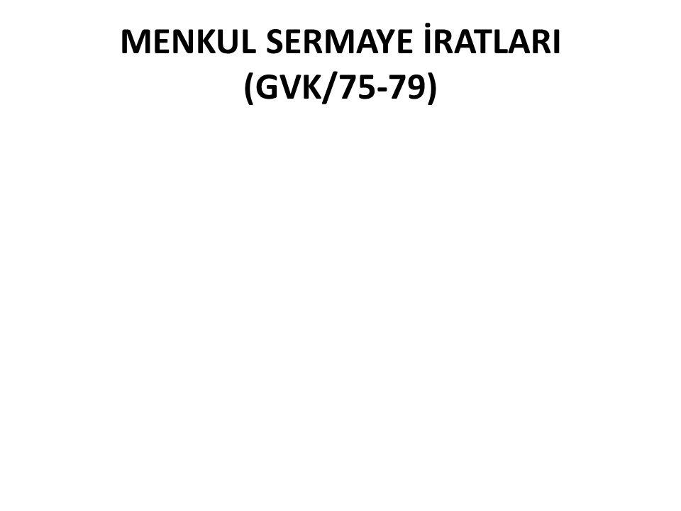 MENKUL SERMAYE İRATLARI (GVK/75-79)