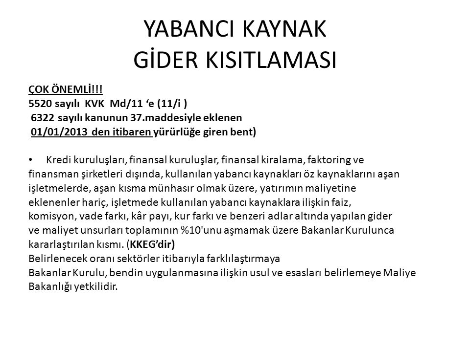 YABANCI KAYNAK GİDER KISITLAMASI ÇOK ÖNEMLİ!!.