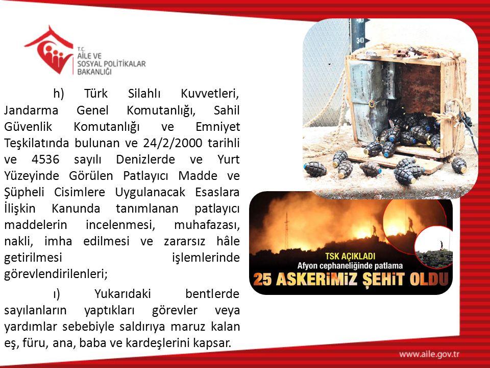 h) Türk Silahlı Kuvvetleri, Jandarma Genel Komutanlığı, Sahil Güvenlik Komutanlığı ve Emniyet Teşkilatında bulunan ve 24/2/2000 tarihli ve 4536 sayılı