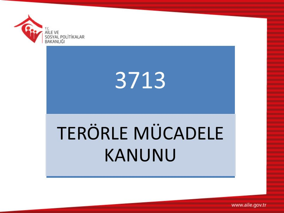 3713 TERÖRLE MÜCADELE KANUNU