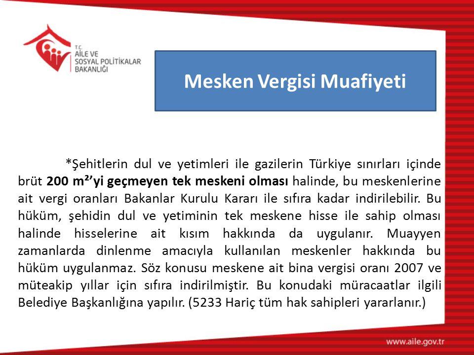 *Şehitlerin dul ve yetimleri ile gazilerin Türkiye sınırları içinde brüt 200 m²'yi geçmeyen tek meskeni olması halinde, bu meskenlerine ait vergi oran