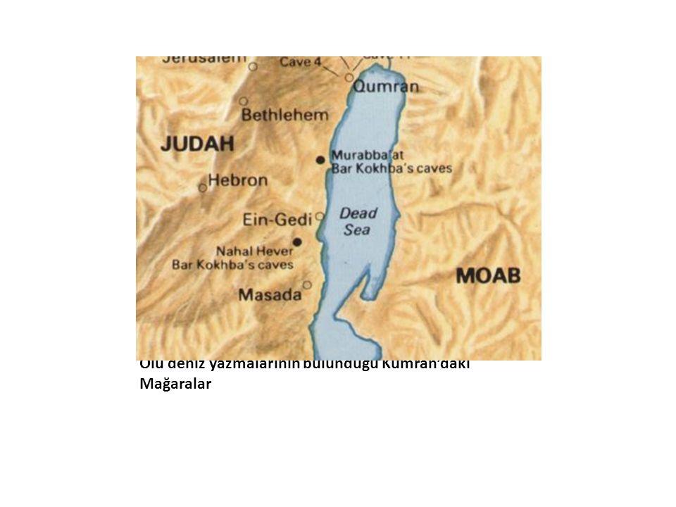 Ölü deniz yazmalarının bulunduğu Kumran'daki Mağaralar