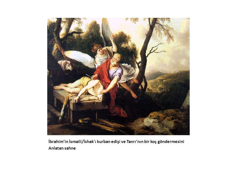 İbrahim'in İsmaili/İshak'ı kurban edişi ve Tanrı'nın bir koç göndermesini Anlatan sahne
