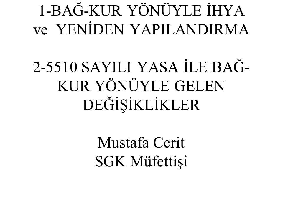5763 sayılı Yasa ile 5510 sayılı yasaya eklenen geçici 23 ve 24.
