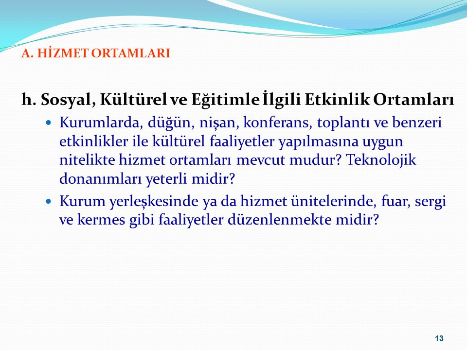 14 A.HİZMET ORTAMLARI ı.