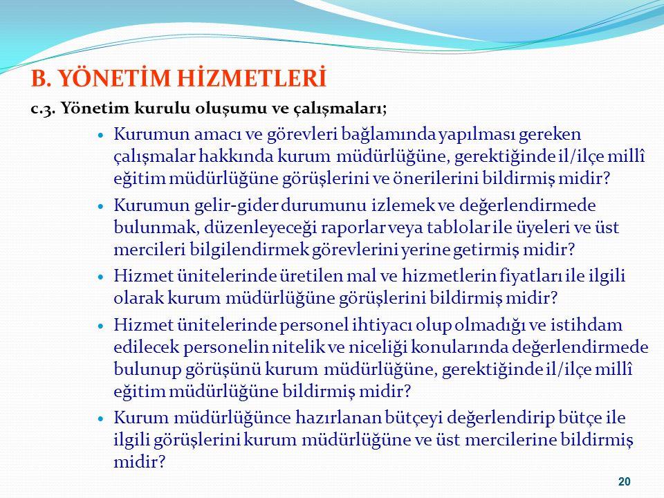 20 B. YÖNETİM HİZMETLERİ c.3.