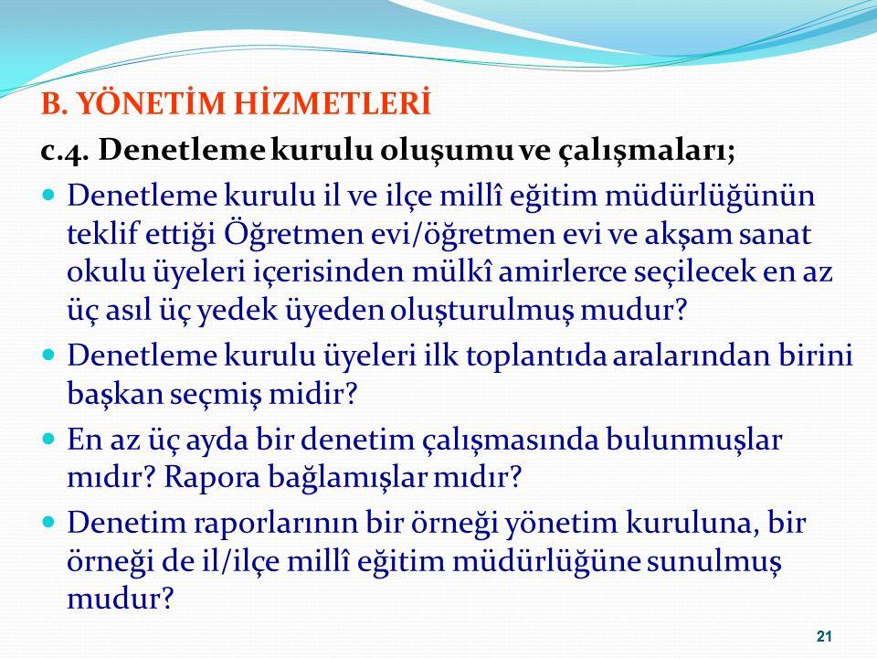 21 B. YÖNETİM HİZMETLERİ c.4.