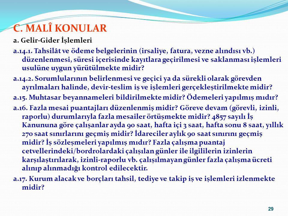 29 C.MALÎ KONULAR a. Gelir-Gider İşlemleri a.14.1.