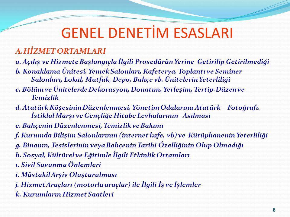 5 GENEL DENETİM ESASLARI A.HİZMET ORTAMLARI a.