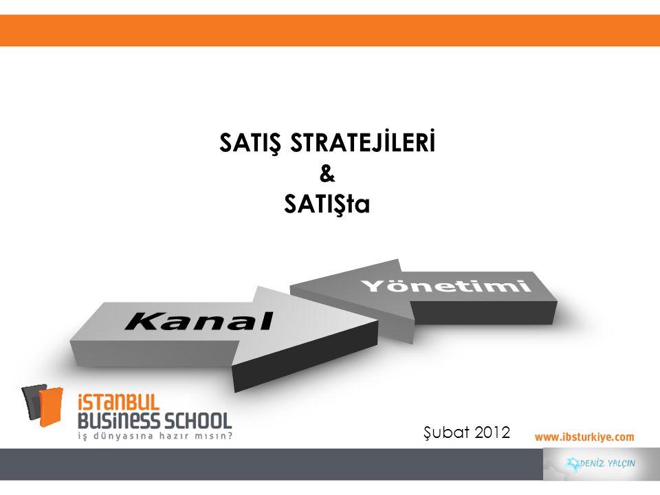 SATIŞ STRATEJİLERİ & SATIŞta Şubat 2012