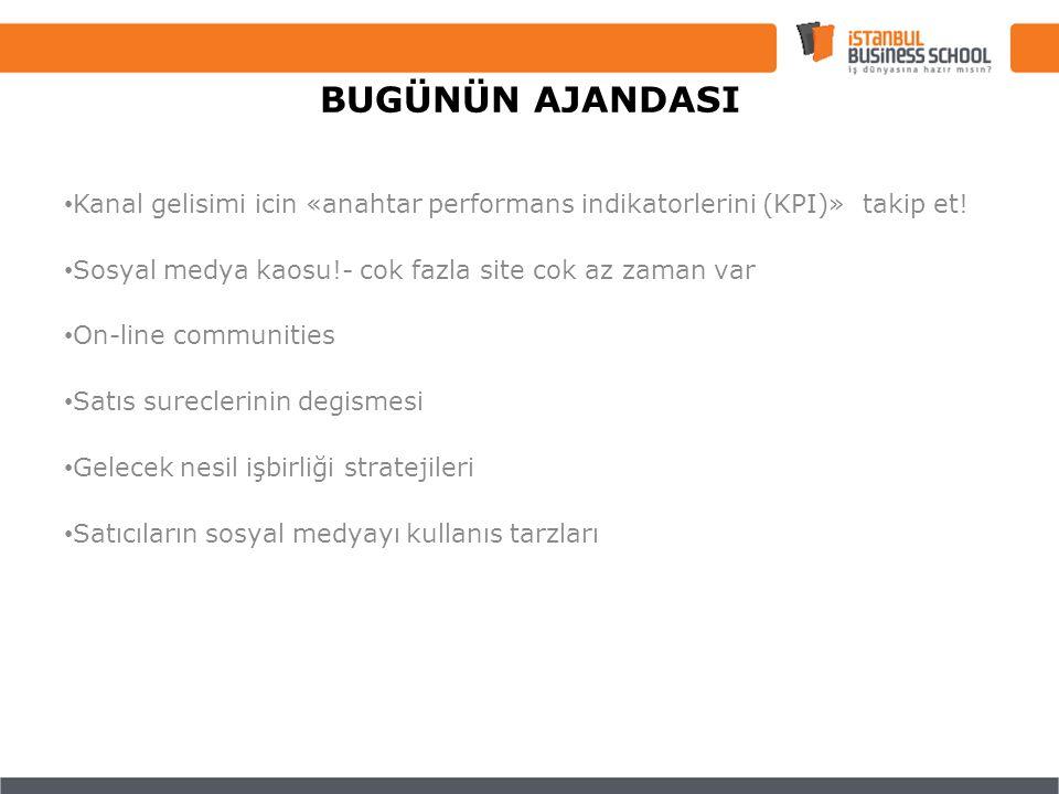 Kanal gelisimi icin «anahtar performans indikatorlerini (KPI)» takip et.