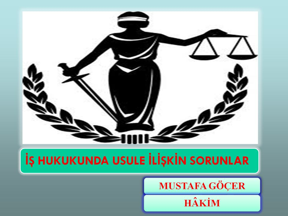 İş Mahkemelerinin bulunmadığı yerlerde iş davalarına bakmak üzere bir asliye hukuk mahkemesi görevlendirilir.