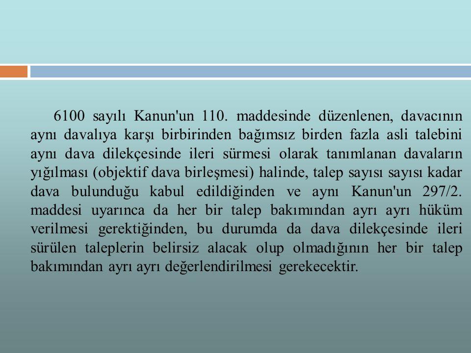 6100 sayılı Kanun un 110.
