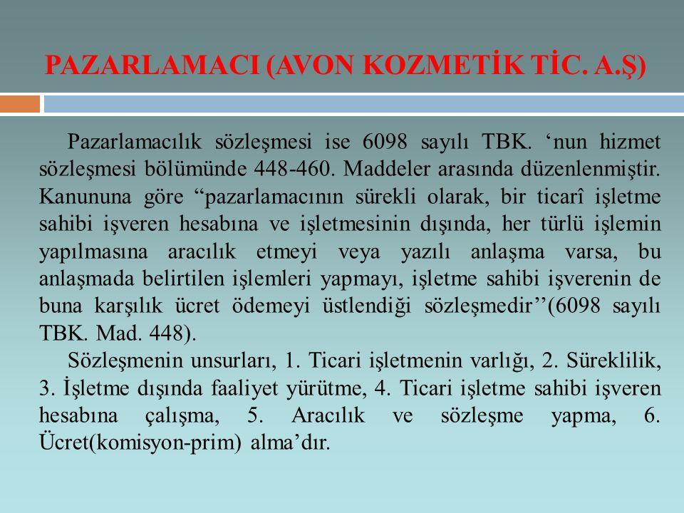 Pazarlamacılık sözleşmesi ise 6098 sayılı TBK. 'nun hizmet sözleşmesi bölümünde 448-460.