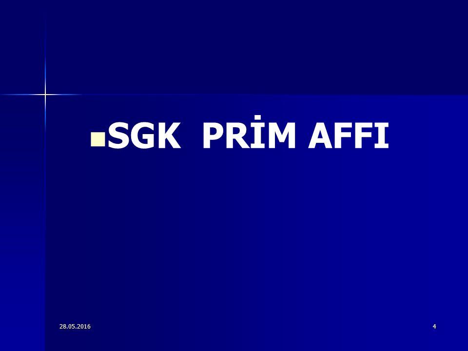 28.05.20164 SGK PRİM AFFI