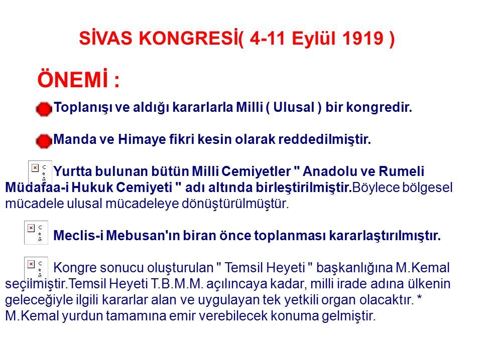 BALIKESİR ( 26-30 TEMMUZ 1919 ) VE ALAŞEHİR KONGRELERİ ( 16-25 AĞUSTOS 1919 ) 1919 yılı Temmuz ve Ağustos aylarında Balıkesir ve Alaşehir'de toplanan