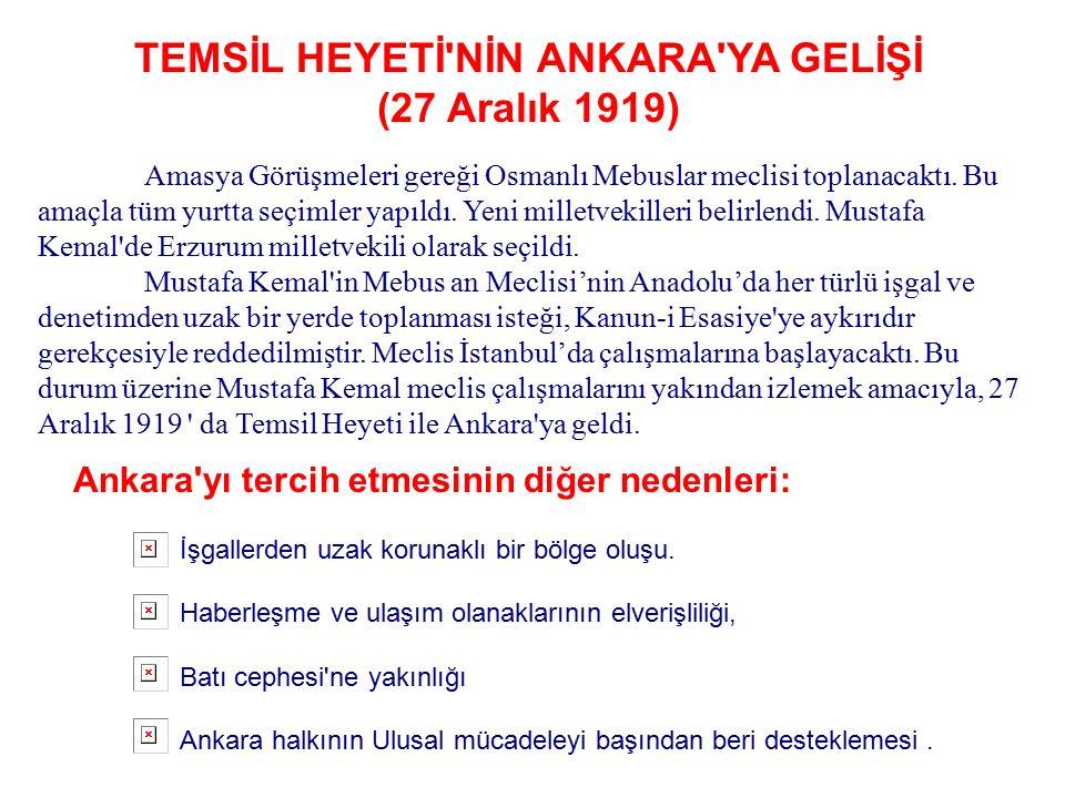 Amasya Görüşmeleri'nin Önemi : NOT : İstanbul Hükümeti Amasya Görüşmeleri'nde alınan Meclis-i Mebusan 'ın açılması kararı dışında hiç bir karara uymad