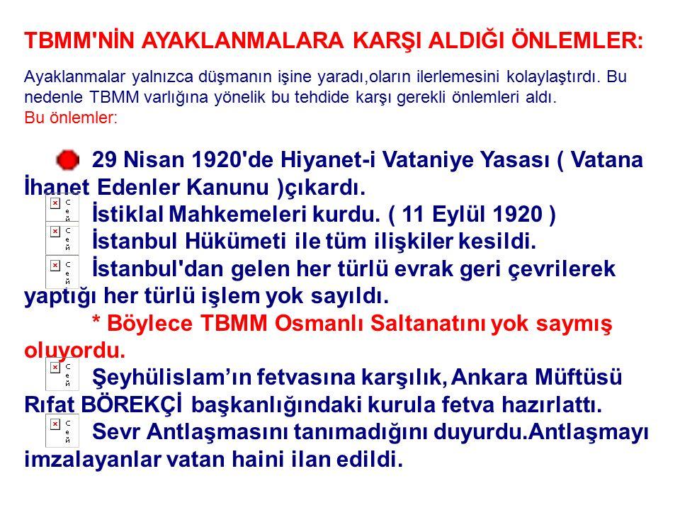 A- Doğrudan İstanbul Hükümeti'nin Çıkardığı Ayaklanmalar: Bu grupta iki ayaklanma vardır ve Kuva-i Milliye güçleri tarafından bastırılmıştır. Bunlar;