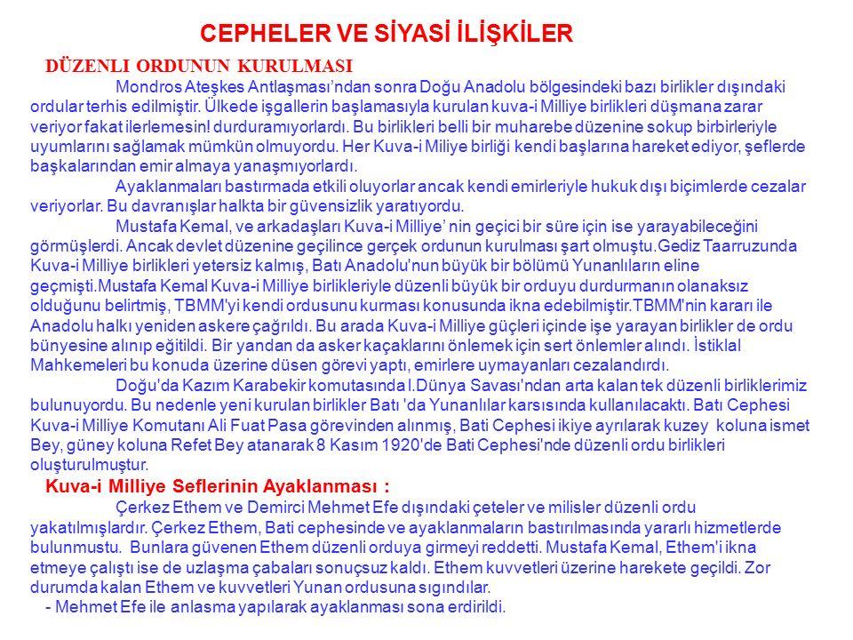 ÖNEMİ: Türk ulusuna yaşam hakkı tanımayan ve Türk vatanının parçalanmasını öngören bir antlaşmadır. Osmanlı Meclisince onaylanmadığı için Osmanlı anay