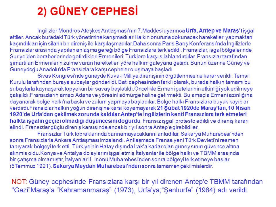 GÜMRÜ ANTLASMASI (3 Aralık 1920) ÖNEMİ: TBMM ile Ermenistan arasında yapılan bu antlaşmaya göre; Kars ve dolayları TBMM'ye bırakıldı. Bu antlaşmayla E