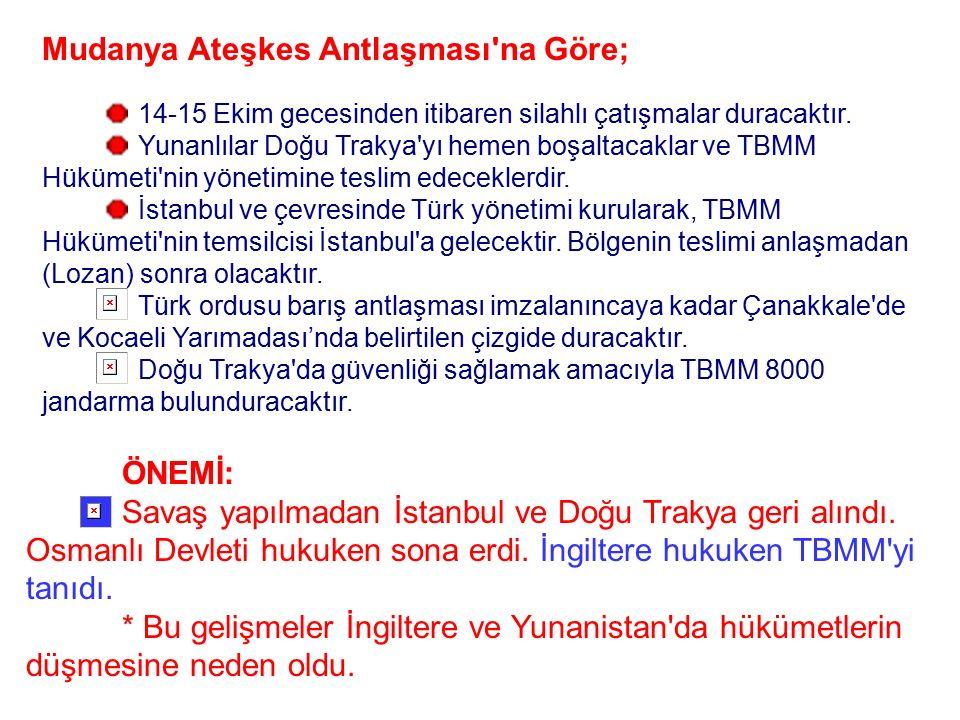 Sonuçları; Düşman Anadolu'dan tamamen çıkarıldı. İngiliz-Yunan işbirliği sona erdi. Tüm komutanlar üst rütbeye terfi ettirildi. Savaş dönemi sona erdi