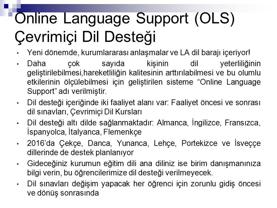 Online Language Support (OLS) Çevrimiçi Dil Desteği Yeni dönemde, kurumlararası anlaşmalar ve LA dil barajı içeriyor.