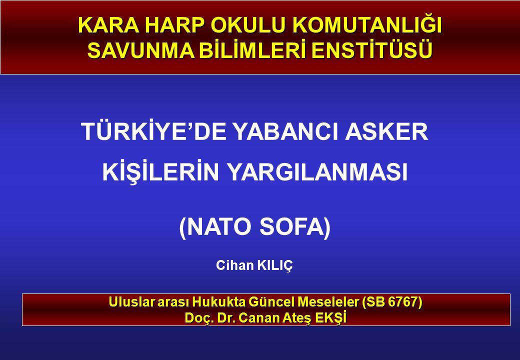NATO SOFA KAPSAMI B.