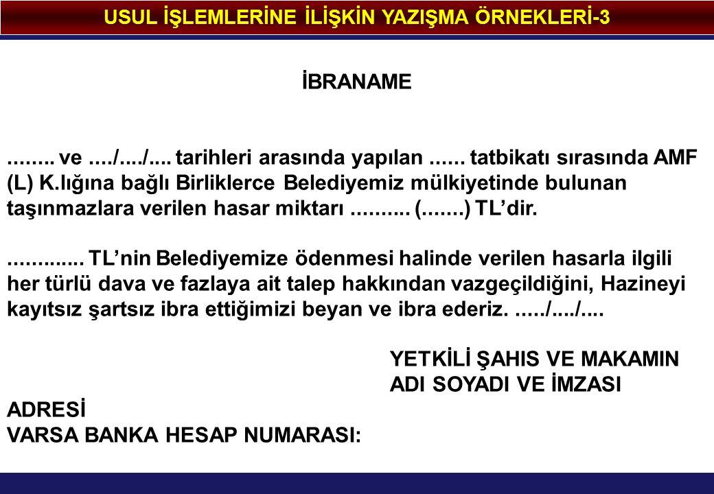 USUL İŞLEMLERİNE İLİŞKİN YAZIŞMA ÖRNEKLERİ-3 İBRANAME........
