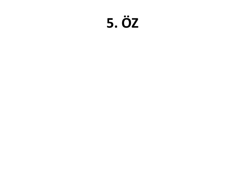5. ÖZ