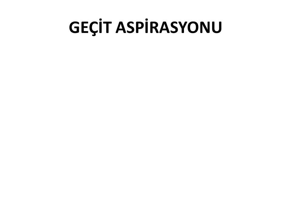 GEÇİT ASPİRASYONU