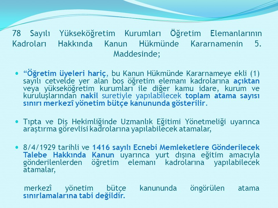78 Sayılı Yükseköğretim Kurumları Öğretim Elemanlarının Kadroları Hakkında Kanun Hükmünde Kararnamenin 5.