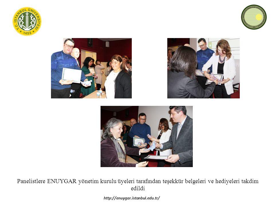 Panelistlere ENUYGAR yönetim kurulu üyeleri tarafından teşekkür belgeleri ve hediyeleri takdim edildi http://enuygar.istanbul.edu.tr/