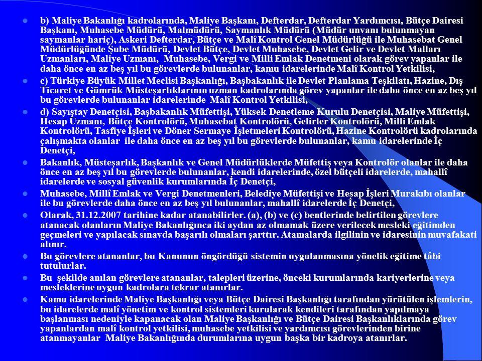GEÇİCİ MADDE 4.- Bu Kanunda öngörülen malî yönetim ve kontrol sistemine uyum sağlanması amacıyla, Kanun kapsamındaki idarelerle ilgili mevzuatta ve Türkiye Büyük Millet Meclisi İçtüzüğünde gerekli değişiklikler, en geç 31.12.2004 tarihine kadar yapılır.