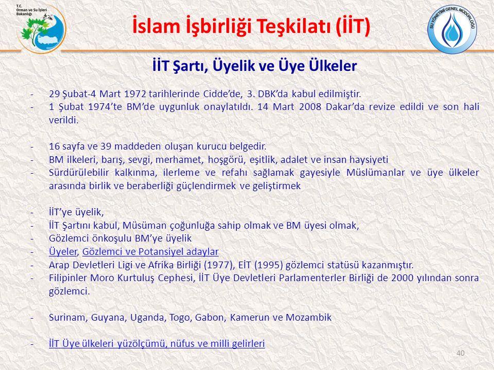 İslam İşbirliği Teşkilatı (İİT) İİT Şartı, Üyelik ve Üye Ülkeler -29 Şubat-4 Mart 1972 tarihlerinde Cidde'de, 3.