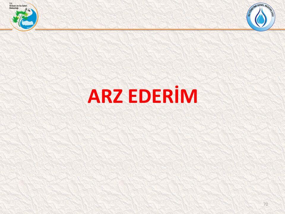 70 ARZ EDERİM