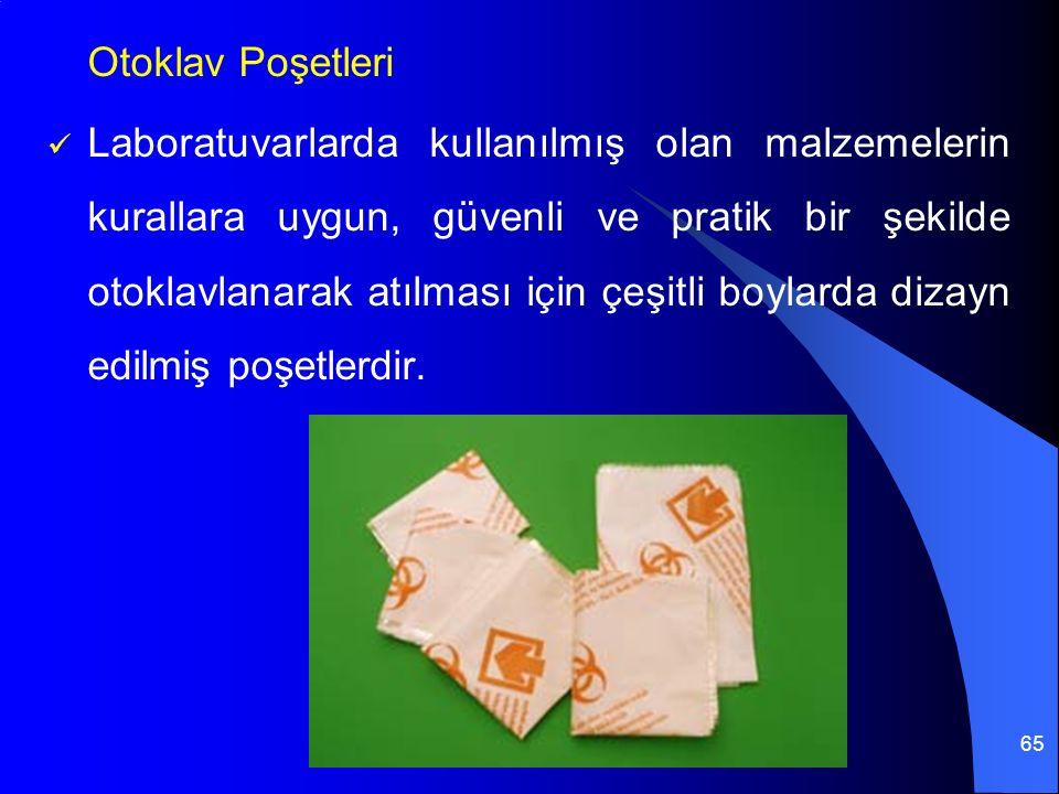 65 Otoklav Poşetleri Laboratuvarlarda kullanılmış olan malzemelerin kurallara uygun, güvenli ve pratik bir şekilde otoklavlanarak atılması için çeşitli boylarda dizayn edilmiş poşetlerdir.