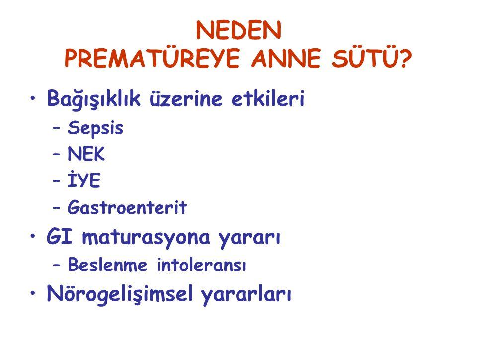 NEDEN PREMATÜREYE ANNE SÜTÜ.