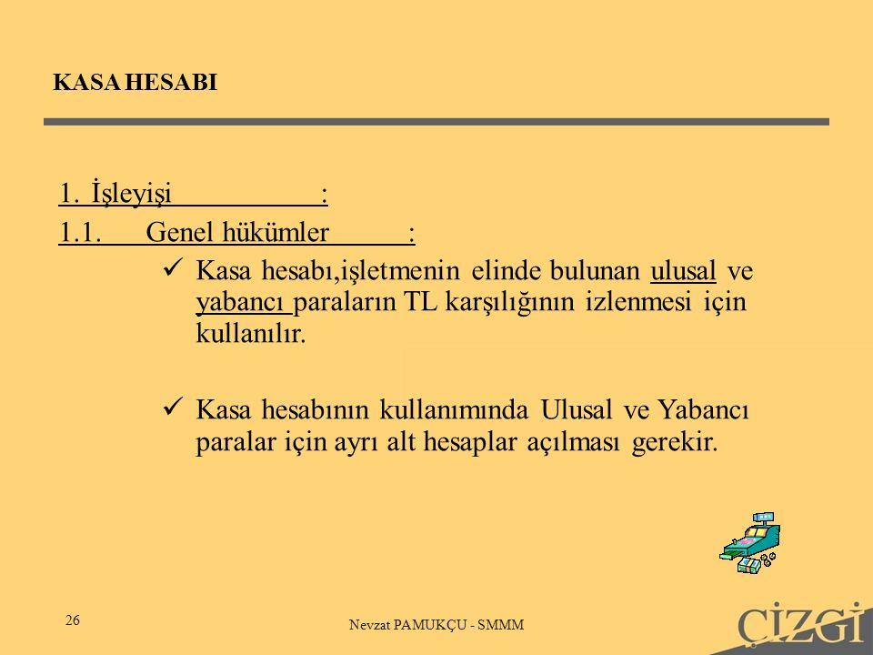 KASA HESABI 26 Nevzat PAMUKÇU - SMMM 1.
