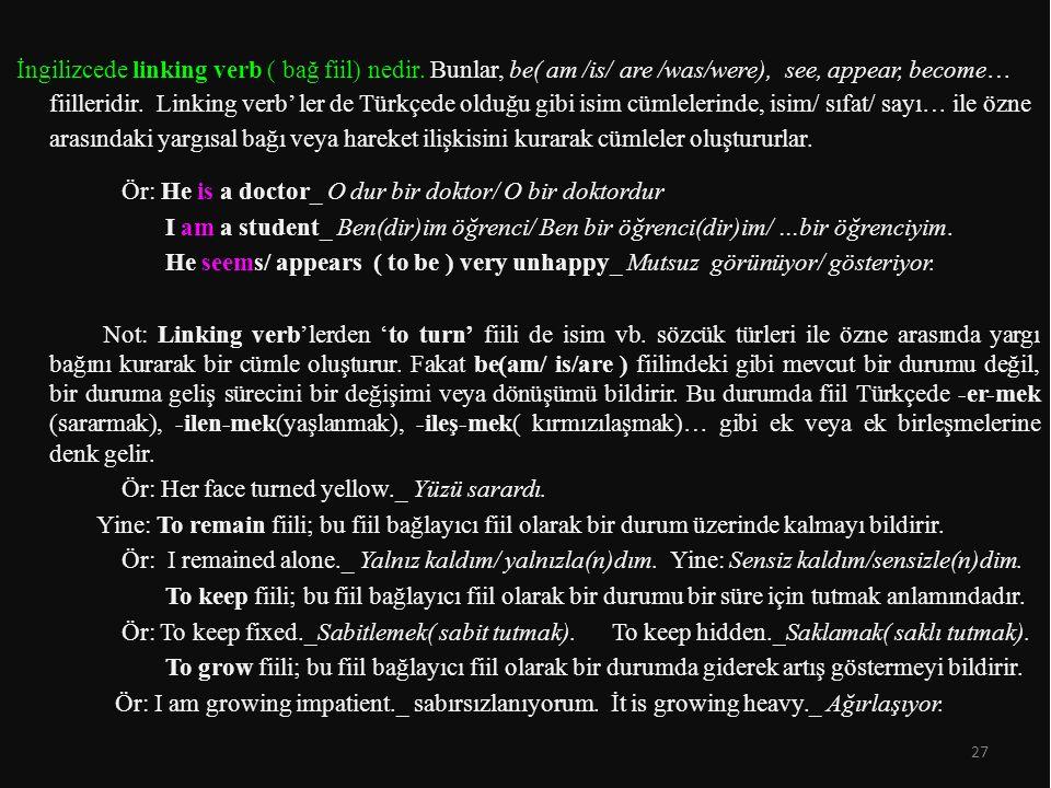 İngilizcede linking verb ( bağ fiil) nedir.